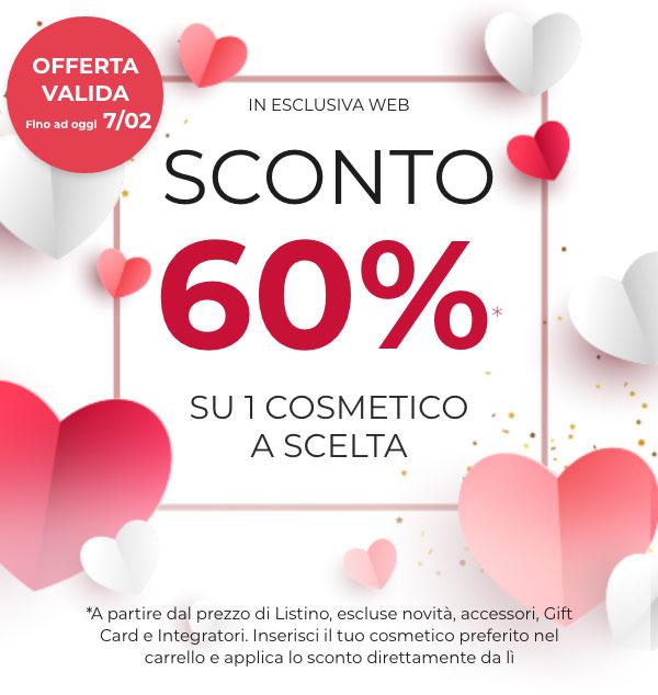 60% di sconto su 1 cosmetico a scelta