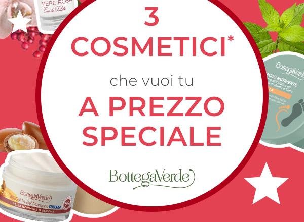 3 cosmetici a prezzo speciale