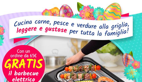 GRATIS il barbecue elettrico con un ordine da 65 euro.