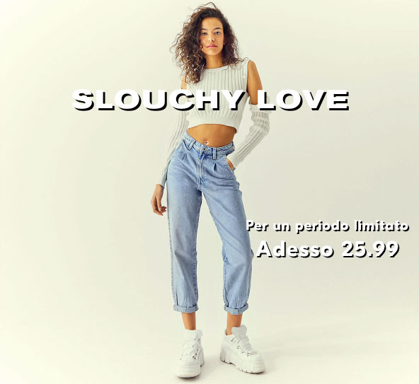 SLOUCHY LOVE