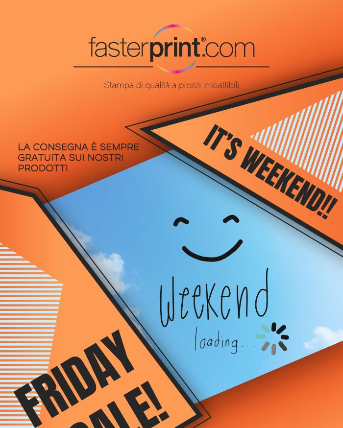 FasterPrint Sconti Weekend!