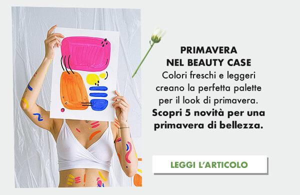 Make-Up primaverile, i colori, le collezioni...