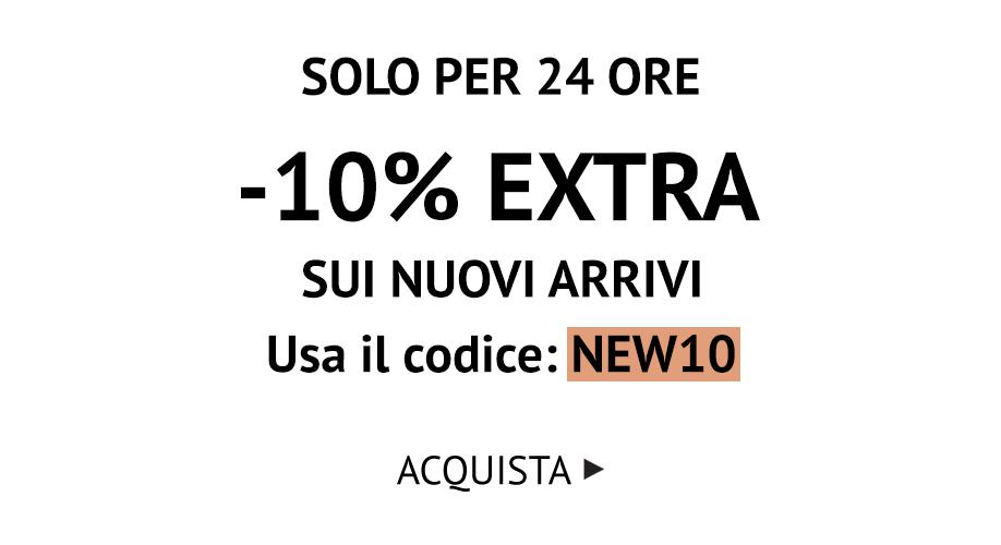 SOLO PER 24 ORE -10% EXTRA CON IL CODICE NEW10 >>