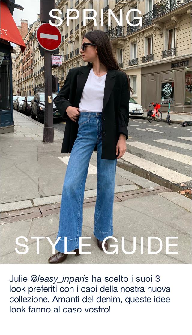 SPRING STYLE GUIDE | Julie @leasy_inparis ha scelto i suoi 3 look preferiti con i capi della nostra nuova collezione. Amanti del denim, queste idee look fanno al caso vostro!