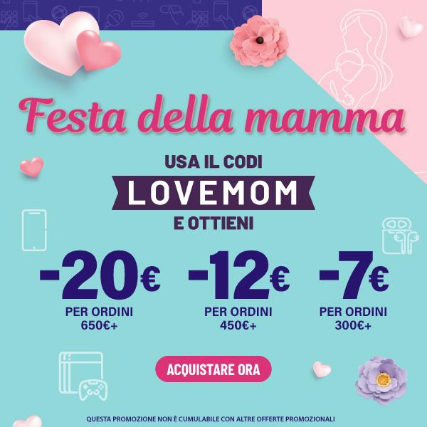 Festa della mamma - Usa Il Codi [LOVEMON] E Ottieni -20€ Per Ordini 650€+