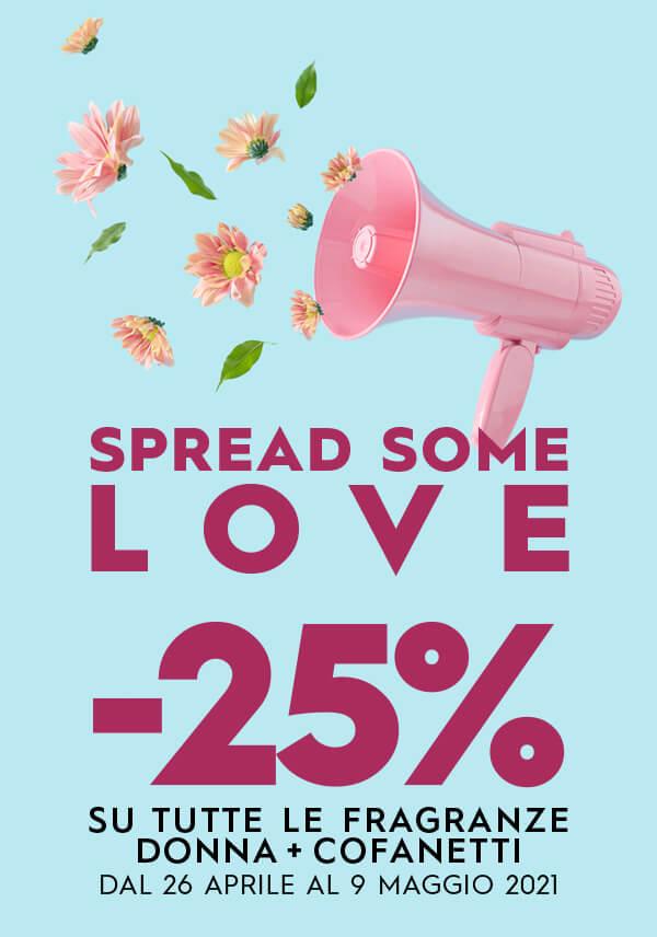 Spread some love -25% sulle fragranze femminili