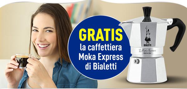 In più GRATIS PER TE la caffettiera Moka Express di Bialetti.