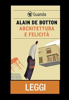 ARCHITETTURA E FELICITA