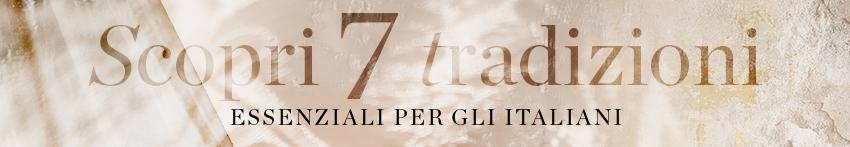 Scopri 7 Tradizioni Essenziali per gli Italiani