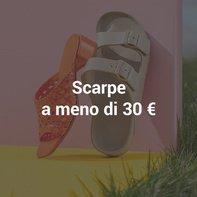 Scarpe a meno di 30 €