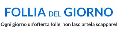 FOLLIA DEL GIORNO