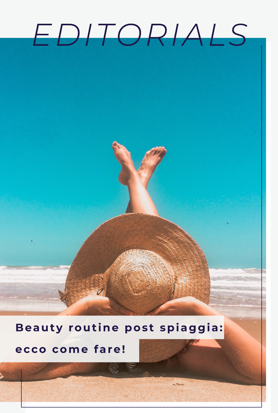 Beauty routine post spiaggia