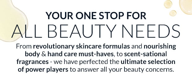 YOUR ONE STOP FOR ALL BEAUTY NEEDS