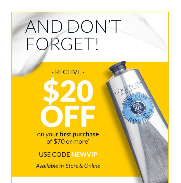 DON'T FORGET YOUR $20 OFF