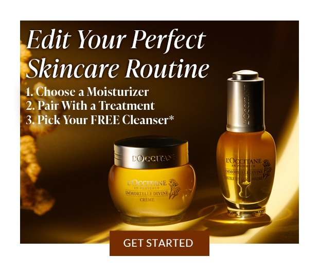 EDIT YOUR SKINCARE ROUTINE. GET STARTED