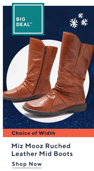 Big Deal?* Miz Mooz Ruched Leather Mid Boots Shop Now