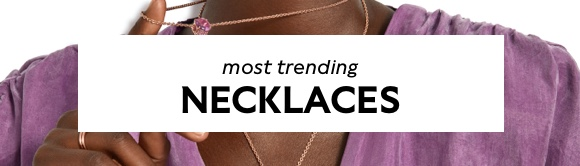 Most trending Necklaces