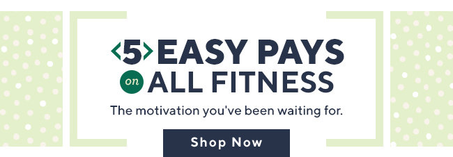 5 Easy Pays on All Fitness