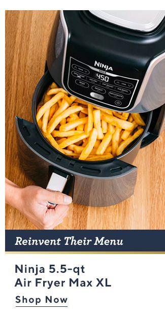Reinvent Their Menu. Ninja 5.5-qt Air Fryer Max XL