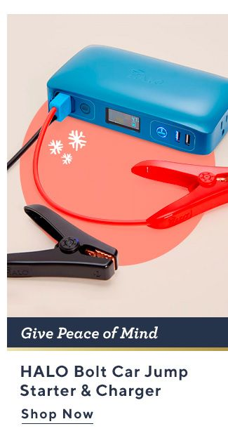 Give Peace of Mind. HALO Bolt Car Jump Starter & Charger