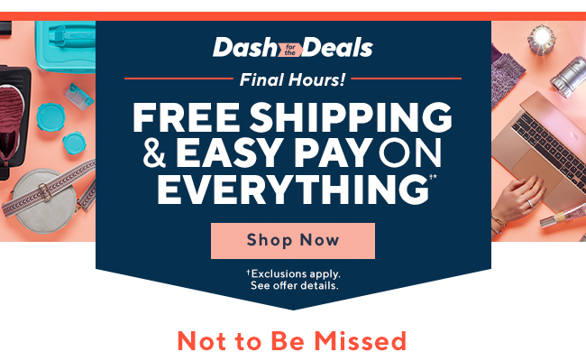 Free Shipping & 5 Easy Pays on Everything