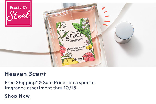 Beauty iQ Steal�* Heaven Scent Free Shipping* & Sale Prices on a special fragrance assortment thru 10/15.  Shop Now