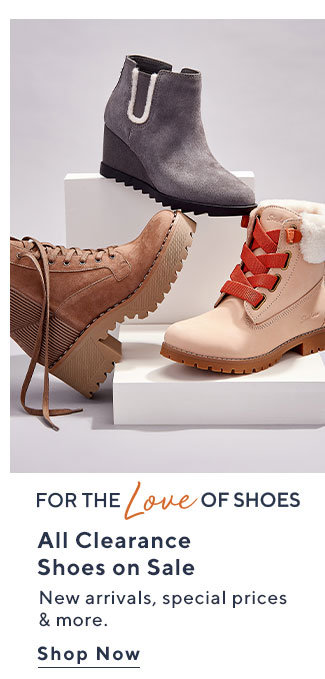 For the Love of Shoes All Clearance Shoes on Sale New arrivals, special prices & more. Shop Now